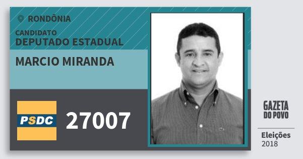Santinho Marcio Miranda 27007 (DC) Deputado Estadual | Rondônia | Eleições 2018