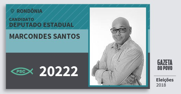 Santinho Marcondes Santos 20222 (PSC) Deputado Estadual | Rondônia | Eleições 2018