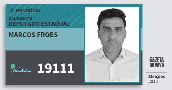 Santinho Marcos Froes 19111 (PODE) Deputado Estadual | Rondônia | Eleições 2018
