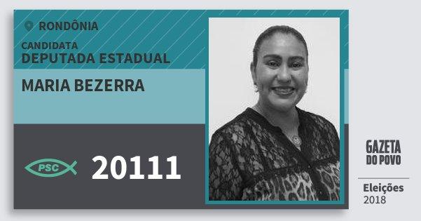 Santinho Maria Bezerra 20111 (PSC) Deputada Estadual | Rondônia | Eleições 2018