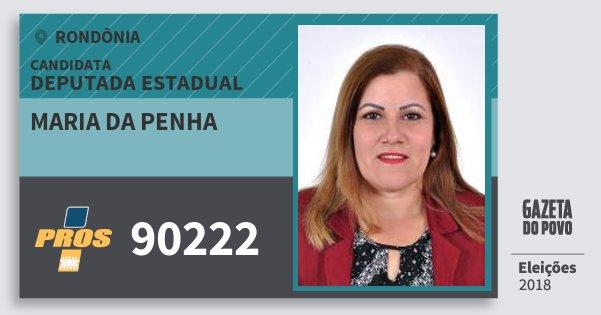 Santinho Maria da Penha 90222 (PROS) Deputada Estadual | Rondônia | Eleições 2018