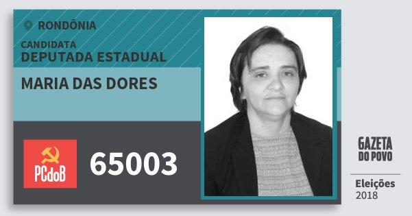 Santinho Maria das Dores 65003 (PC do B) Deputada Estadual | Rondônia | Eleições 2018