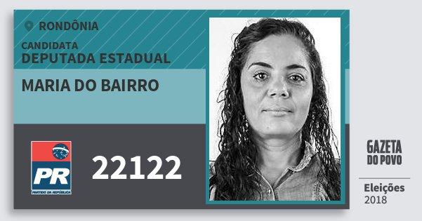 Santinho Maria do Bairro 22122 (PR) Deputada Estadual | Rondônia | Eleições 2018