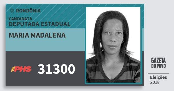 Santinho Maria Madalena 31300 (PHS) Deputada Estadual | Rondônia | Eleições 2018