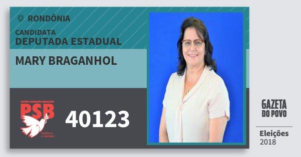 Santinho Mary Braganhol 40123 (PSB) Deputada Estadual | Rondônia | Eleições 2018