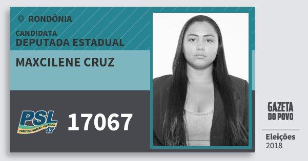Santinho Maxcilene Cruz 17067 (PSL) Deputada Estadual | Rondônia | Eleições 2018