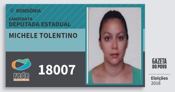 Santinho Michele Tolentino 18007 (REDE) Deputada Estadual | Rondônia | Eleições 2018