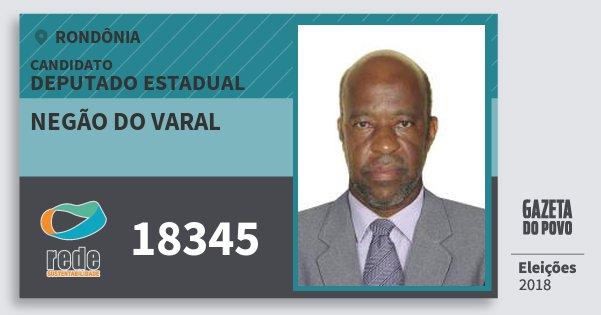 Santinho Negão do Varal 18345 (REDE) Deputado Estadual | Rondônia | Eleições 2018