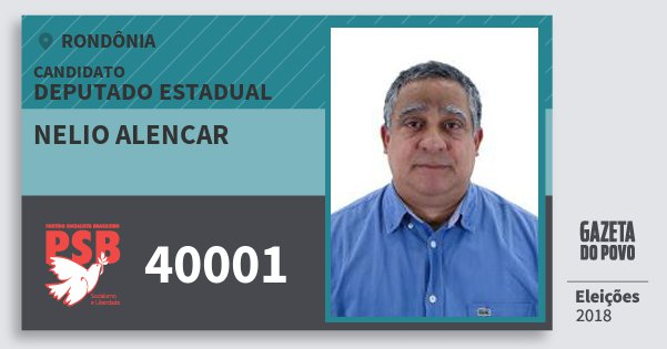 Santinho Nelio Alencar 40001 (PSB) Deputado Estadual | Rondônia | Eleições 2018
