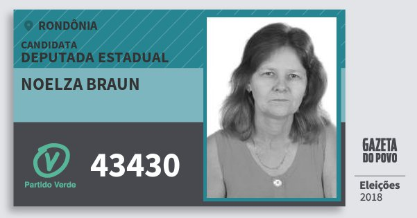 Santinho Noelza Braun 43430 (PV) Deputada Estadual | Rondônia | Eleições 2018