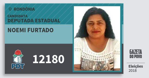 Santinho Noemi Furtado 12180 (PDT) Deputada Estadual | Rondônia | Eleições 2018