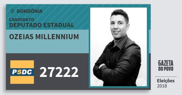 Santinho Ozeias Millennium 27222 (DC) Deputado Estadual | Rondônia | Eleições 2018