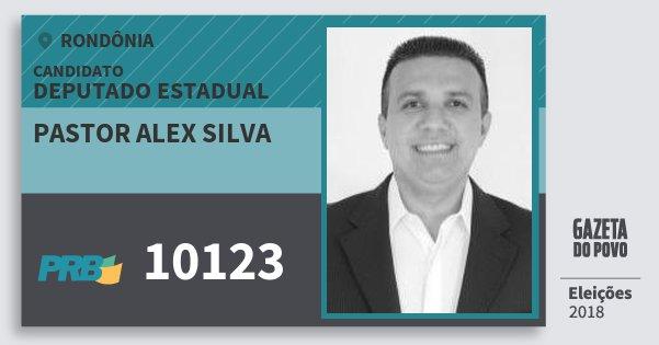 Santinho Pastor Alex Silva 10123 (PRB) Deputado Estadual | Rondônia | Eleições 2018
