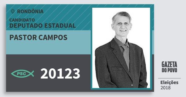 Santinho Pastor Campos 20123 (PSC) Deputado Estadual | Rondônia | Eleições 2018