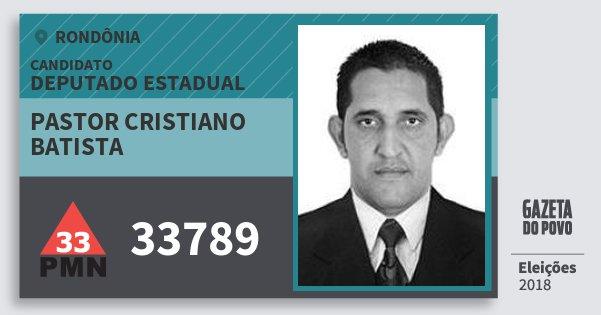 Santinho Pastor Cristiano Batista 33789 (PMN) Deputado Estadual | Rondônia | Eleições 2018