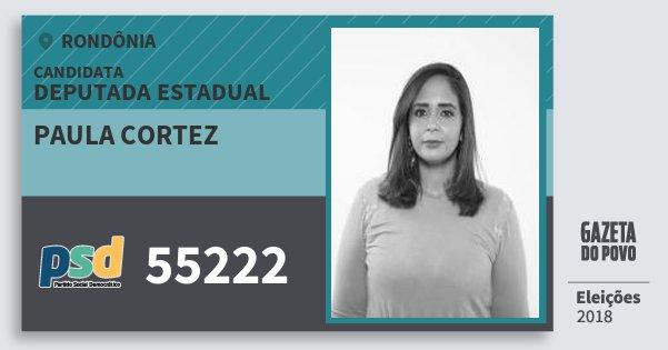 Santinho Paula Cortez 55222 (PSD) Deputada Estadual | Rondônia | Eleições 2018