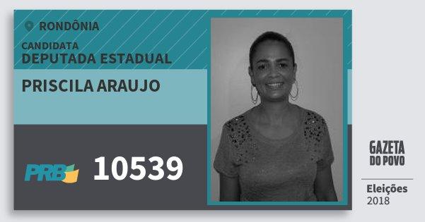 Santinho Priscila Araujo 10539 (PRB) Deputada Estadual | Rondônia | Eleições 2018