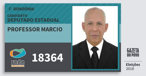 Santinho Professor Marcio 18364 (REDE) Deputado Estadual | Rondônia | Eleições 2018