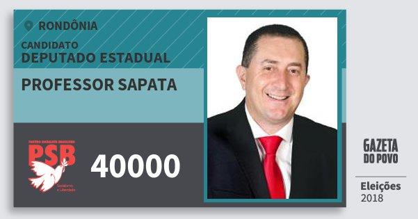 Santinho Professor Sapata 40000 (PSB) Deputado Estadual | Rondônia | Eleições 2018