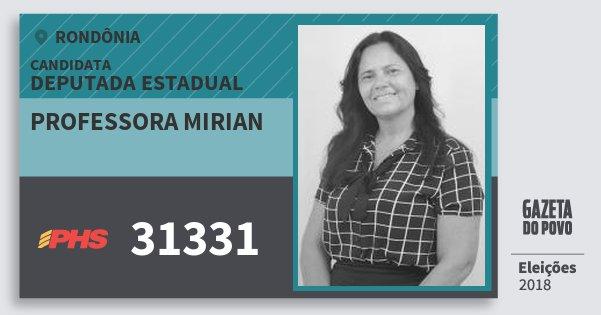 Santinho Professora Mirian 31331 (PHS) Deputada Estadual | Rondônia | Eleições 2018