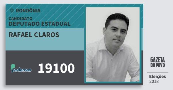 Santinho Rafael Claros 19100 (PODE) Deputado Estadual | Rondônia | Eleições 2018