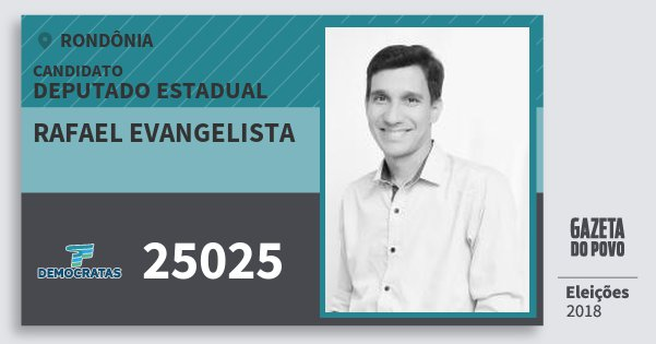 Santinho Rafael Evangelista 25025 (DEM) Deputado Estadual | Rondônia | Eleições 2018