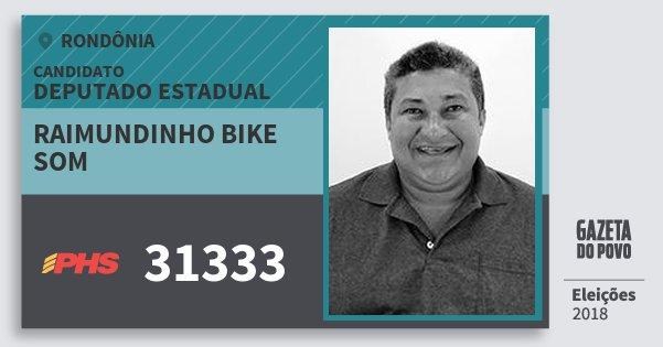 Santinho Raimundinho Bike Som 31333 (PHS) Deputado Estadual | Rondônia | Eleições 2018