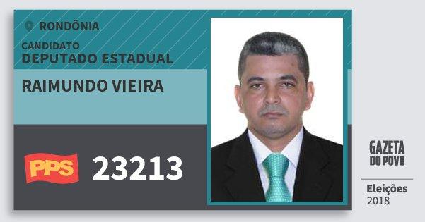 Santinho Raimundo Vieira 23213 (PPS) Deputado Estadual | Rondônia | Eleições 2018