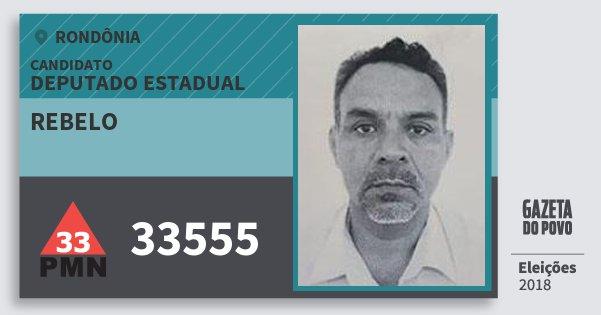 Santinho Rebelo 33555 (PMN) Deputado Estadual | Rondônia | Eleições 2018
