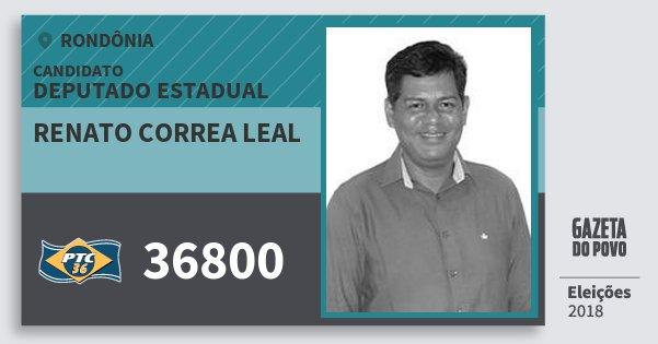 Santinho Renato Correa Leal 36800 (PTC) Deputado Estadual | Rondônia | Eleições 2018