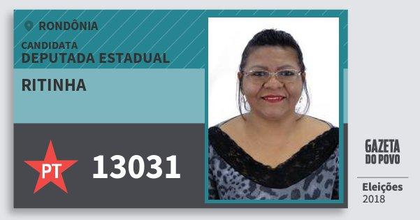 Santinho Ritinha 13031 (PT) Deputada Estadual | Rondônia | Eleições 2018