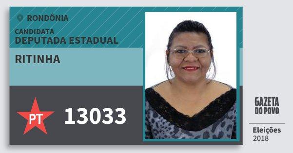 Santinho Ritinha 13033 (PT) Deputada Estadual | Rondônia | Eleições 2018