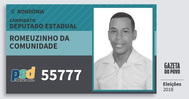 Santinho Romeuzinho da Comunidade 55777 (PSD) Deputado Estadual | Rondônia | Eleições 2018