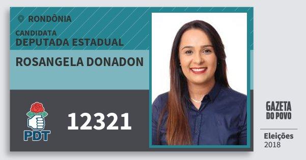 Santinho Rosangela Donadon 12321 (PDT) Deputada Estadual | Rondônia | Eleições 2018