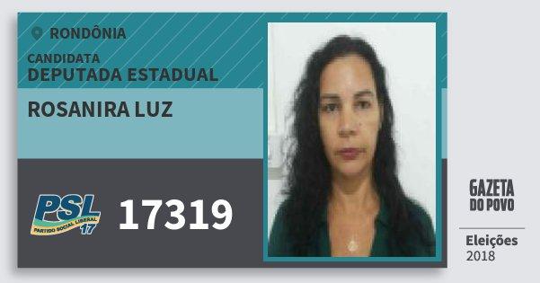 Santinho Rosanira Luz 17319 (PSL) Deputada Estadual | Rondônia | Eleições 2018