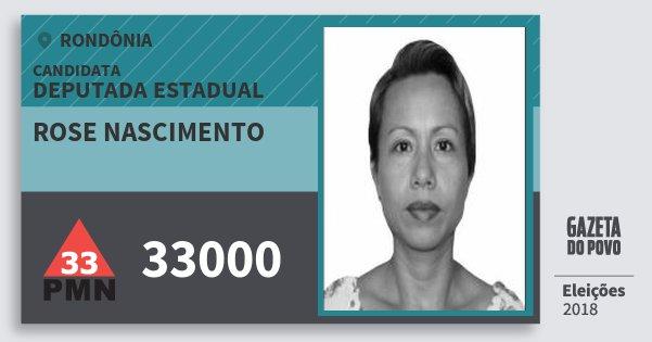 Santinho Rose Nascimento 33000 (PMN) Deputada Estadual | Rondônia | Eleições 2018