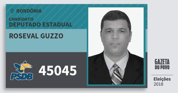 Santinho Roseval Guzzo 45045 (PSDB) Deputado Estadual | Rondônia | Eleições 2018
