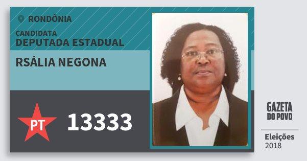 Santinho Rsália Negona 13333 (PT) Deputada Estadual | Rondônia | Eleições 2018