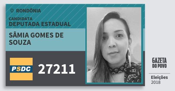 Santinho Sâmia Gomes de Souza 27211 (DC) Deputada Estadual | Rondônia | Eleições 2018