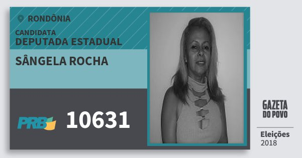 Santinho Sângela Rocha 10631 (PRB) Deputada Estadual | Rondônia | Eleições 2018