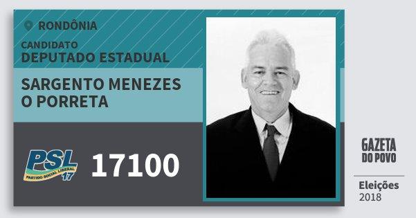 Santinho Sargento Menezes O Porreta 17100 (PSL) Deputado Estadual | Rondônia | Eleições 2018