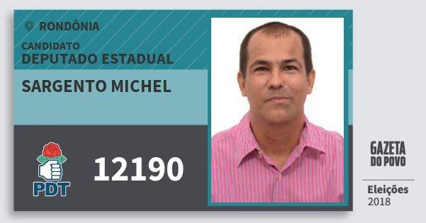Santinho Sargento Michel 12190 (PDT) Deputado Estadual | Rondônia | Eleições 2018
