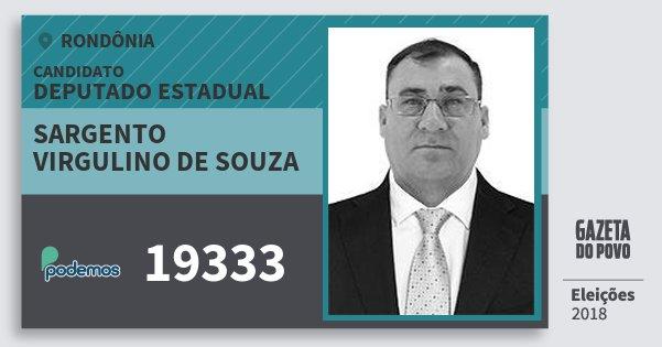Santinho Sargento Virgulino de Souza 19333 (PODE) Deputado Estadual | Rondônia | Eleições 2018