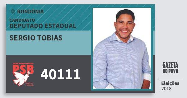 Santinho Sergio Tobias 40111 (PSB) Deputado Estadual | Rondônia | Eleições 2018