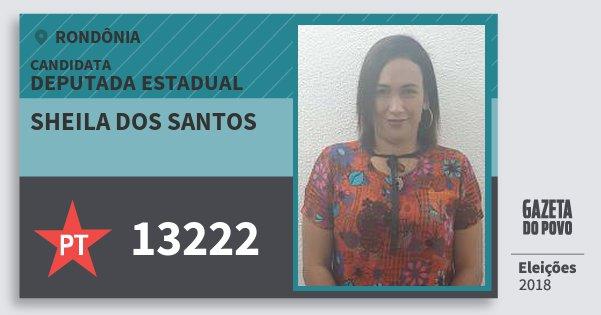 Santinho Sheila dos Santos 13222 (PT) Deputada Estadual | Rondônia | Eleições 2018