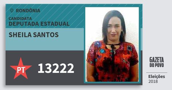 Santinho Sheila Santos 13222 (PT) Deputada Estadual | Rondônia | Eleições 2018