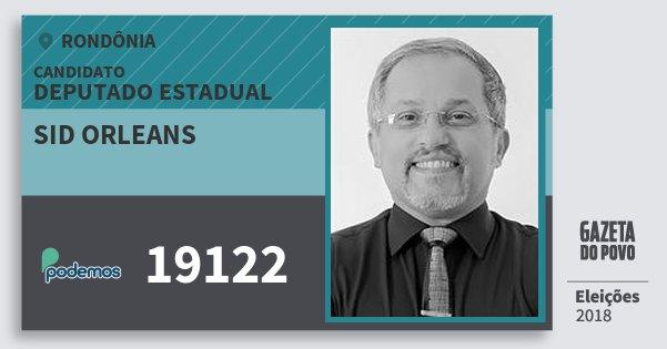 Santinho Sid Orleans 19122 (PODE) Deputado Estadual | Rondônia | Eleições 2018