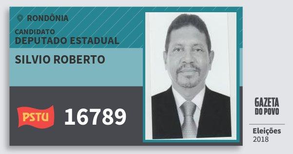 Santinho Silvio Roberto 16789 (PSTU) Deputado Estadual | Rondônia | Eleições 2018