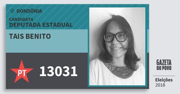 Santinho Tais Benito 13031 (PT) Deputada Estadual | Rondônia | Eleições 2018