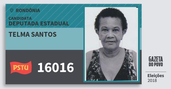 Santinho Telma Santos 16016 (PSTU) Deputada Estadual | Rondônia | Eleições 2018